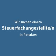 Wir suchen Sie! Steuerfachangestellte/r in Potsdam